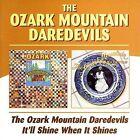 Ozark Mountain Daredevils/It'll Shine When It Shines by Ozark Mountain Daredevils (CD, Mar-2005, 2 Discs, Beat Goes On)