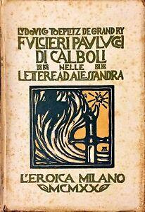 FULCERI-PAULUCCI-DI-CALBOLI-NELLE-LETTERE-AD-ALESSANDRA-L-039-EROICA-1920