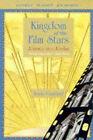 Kingdom of the Film Stars by Annie Caulfield (Paperback, 1997)