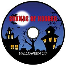 HALLOWEEN SOUNDS OF HORROR CD * SPOOKY SCARY SOUNDS PERFECT FOR HALLOWEEN PARTY