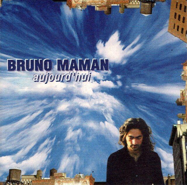 CD - BRUNO MAMAN - Aujourd'hui