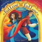 Follow Follow: A Book of Reverso Poems by Marilyn Singer (Book, 2014)