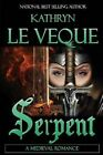 Serpent by Kathryn Le Veque (Paperback / softback, 2014)