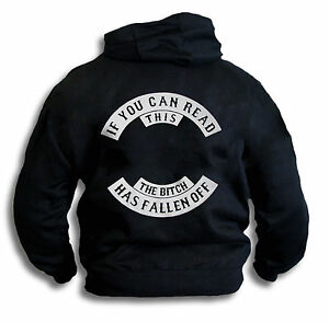 Men-Funny-Biker-Hoody-If-You-Can-Read-This-The-Bitch-Fell-Off-Front-amp-Rear-Print