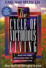 The Cycle of Victorious Living : Commit, Trust, Delight, and Rest in Jesus Christ - The Center of Victorious Living by Hazel Lee and Earl G. Lee (1971, Paperback, Revised)