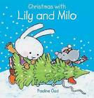 Christmas with Lily and Milo by Pauline Oud (Hardback, 2012)