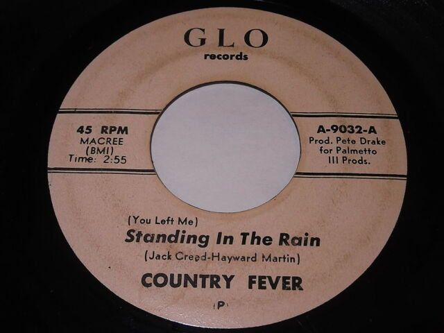 Country Fever: Standing In The Rain / What's Gonna Happen To Me 45 - Country