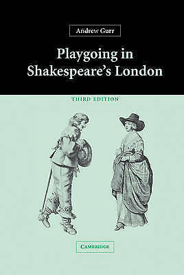 Playgoing in Shakespeare's London by Gurr, Andrew-ExLibrary