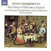 Penny Merriments: Street Songs of 17th Century England, The City Waites, Very Go