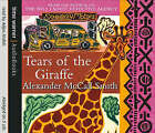 Tears of the Giraffe by Alexander McCall Smith (CD-Audio, 2003)