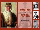 Lawrence of Arabia by Rodney Legg (Hardback, 2010)