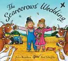 The Scarecrows' Wedding von Julia Donaldson (2015, Taschenbuch)