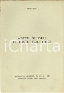 1952-Mario-MARTI-Aspetti-stilistici-di-Dante-traduttore-Invio-AUTOGRAFO