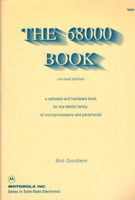 The 68000 Book Bob Southern Motorola Solid State