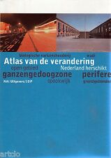 Atlas ven de verandering - Nederland herschikt