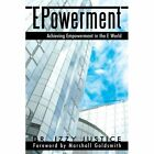 Epowerment Achieving Empowerment in The E World by Justice Dr Izzy Paperback