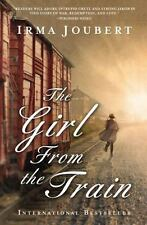 The Girl from the Train by Irma Joubert (2015, Paperback)