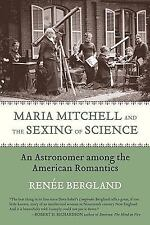 Maria Mitchell and the Sexing of Science: An Astronomer Among the American Roman