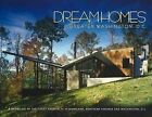 Dream Homes, Greater Washington DC: A Showcase of the Finest Architects in Maryland, Northern Virginia and Washington DC by Panache Partners (Hardback, 2008)