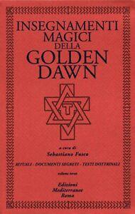 Enseignements Magie Della Golden Dawn 3 Livre Edizioni Mediterranee