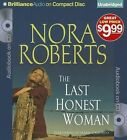 The Last Honest Woman by Nora Roberts (CD-Audio, 2013)