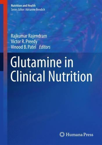 Nutrition and Health: Glutamine in Clinical Nutrition