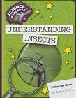 Understanding Insects by Tamra B Orr (Paperback / softback, 2014)