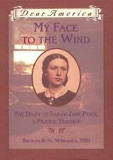 My Face to the Wind: The Diary of Sarah Jane Price, a Prairie Teacher, Broken Bo