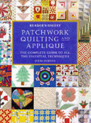 1 of 1 - Patchwork, Quilting and Applique: The Complete Guide to All the Essential Techni