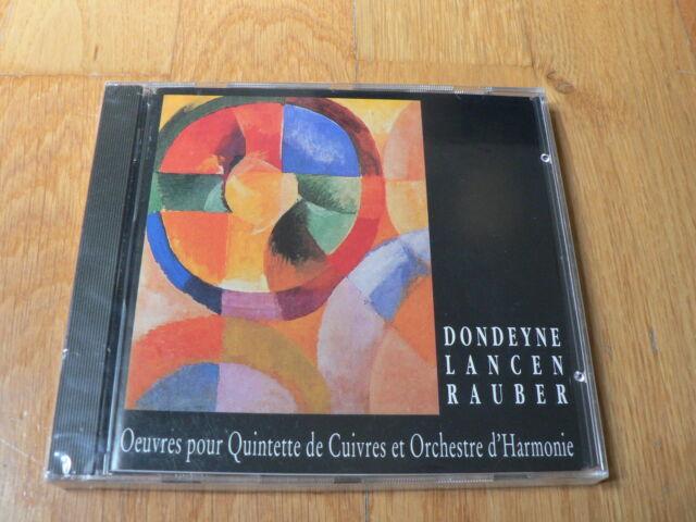 Dondeyne - Lancen - Rauber - Oeuvres pour quintette et orchestre d'harmonie NEUF