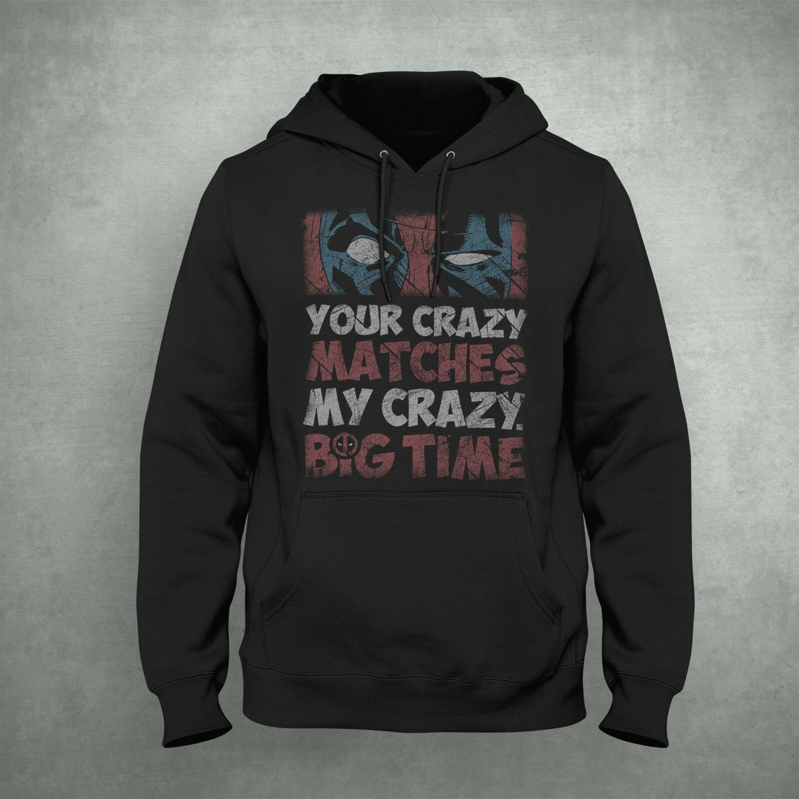 Deadpool Hoodie Size S-5XL Made In USA Your Crazy Matches My Crazy Fan Apparel