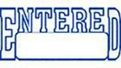 ENTERED with box BLUE Self Inking Stock Stamp ENTERED