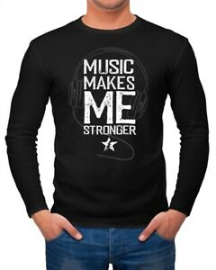 Herren-Long-Sleeve-Music-makes-me-Stronger-Spruch-Statement-Langarm-Shirt