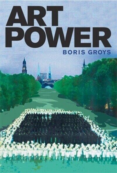 Art power by Boris Groys (Hardback) Value Guaranteed from eBay's biggest seller!