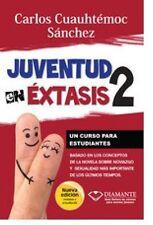 """""""JUVENTUD EN EXTASIS 2"""" CARLOS CUAUHTEMOC SANCHEZ * NEW/MINT CONDITION"""