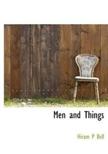Men-And-Things-By-Hiram-P-Bell