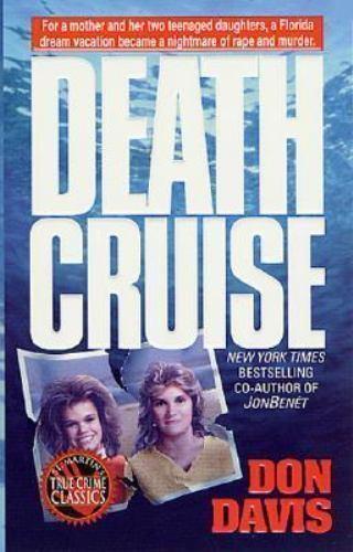 Death Cruise (St. Martin's True Crime Library)