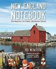 New England Notebook: One Reporter, Six States, Uncommon Stories by Ted Reinstein (Hardback, 2013)