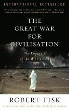 The Great War for Civilisation: The Conquest of the Middle East by Fisk, Robert
