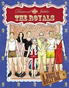 Diamond-Jubilee-Royals-Dress-Up-Dolly-Book