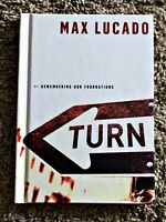 Turn By Max Lucado Remembering Our Foundations Hardcover