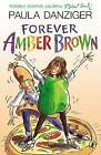 Forever Amber Brown by Paula Danziger (Paperback, 2008)