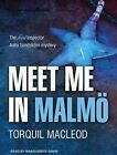 Meet Me in Malmo by Torquil MacLeod (CD-Audio, 2015)