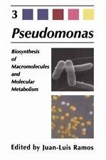 Pseudomonas : Volume 3 Biosynthesis of Macromolecules and Molecular...
