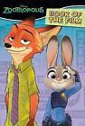 Disney Zootropolis Book of the Film by Parragon (Paperback, 2016)