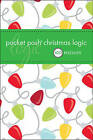 Pocket Posh Christmas Logic: 100 Puzzles by The Puzzle Society (Paperback, 2010)