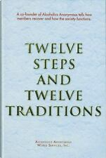 Twelve Steps and Twelve Traditions by A. A. Services A. A. Services Staff and Anonymous (2002, Hardcover)