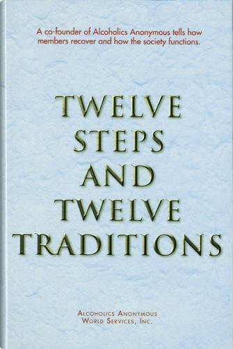 Twelve Steps and 12 Traditions Hardcover book FREE SHIP addiction recovery hope