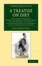 Cambridge Library Collection - History of Medicine: A Treatise on Diet : With...