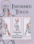 Informed Touch: New Ed Called  Trigger Point Therapy for Myofascial Pain 1594770549 by Donna Finando, Steven Finando (Paperback, 1999)